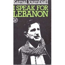 I speak for Lebanon - Kamal Joumblat