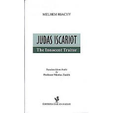 Judas The Escariot - Innocent Traitor