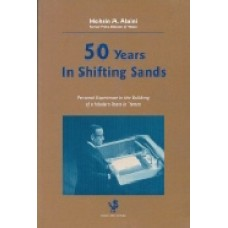 50 years in shifting sands:  Personal experience in the building of a modern state in Yemen