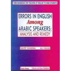 Errors in English Among Arabic Speakers: Analysis and Remedy