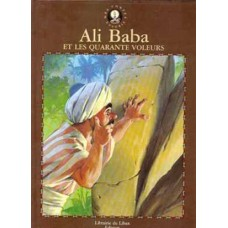 Ali Baba et les quarante voleurs (large format format, Hardcover) / Ali Baba and the Forty Thieves (in French)