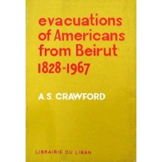 Evacuations of Americans from Beirut 1828-1967