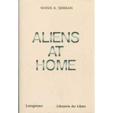 Aliens at Home: A Socio-Religious Analysis of the Protestant Church in Lebanon, and Its Background
