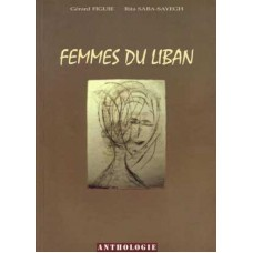 Femmes du Liban / Women fom Lebanon (in French)