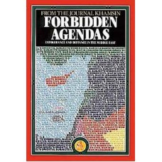 Forbidden Agendas:  Intolerance and Defiance in the Middle East