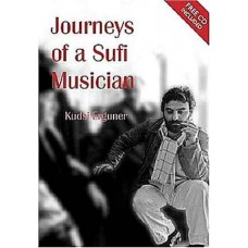 Journeys of a Sufi Musician (Free CD Included)