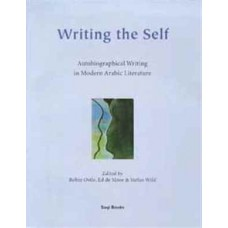 Writing the Self: Autobiographical Writing in Arabic Literature