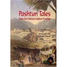 Pashtun Tales From The Pakistan Afghan Frontier