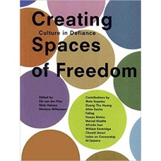 Creating Spaces of Freedom: Cultural Action in the Face of Censorship