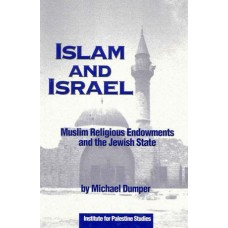 Islam and Israel:  Muslim Religious Endowments and the Jewish State