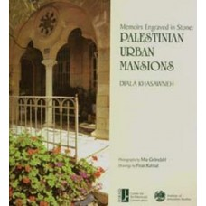 Memoirs Engraved in Stone: Palestinian Urban Mansions