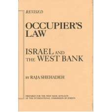 Occupier's Law: Israel and the West Bank