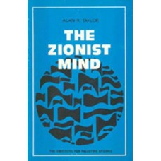 The Zionist Mind: The Origins and Development of Zionist Throught