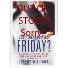 Don't They Know it's Friday? (2nd Fully Revised Edition)