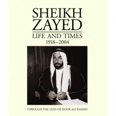 Sheikh Zayed - Life and Times (1918-2004)