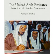 The UAE - Forty Years of Historical Photographs