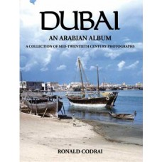 Dubai An Arabian Album - The Codrai Library