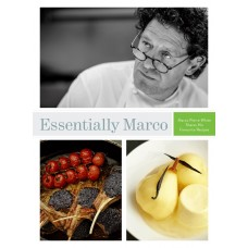 ESSENTIALLY MARCO: Marco Pierre White Shares His Favourite Recipes