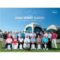25 Years of the Dubai Desert Classic