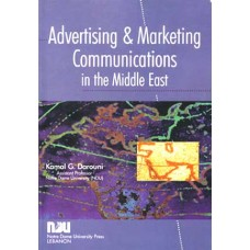 Advertising and Marketing Communications in the Middle East - Dr. Kamal G. Darouni