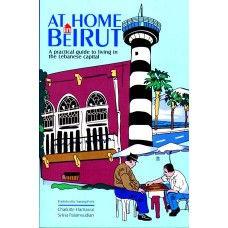 At Home in Beirut - 3rd Edition