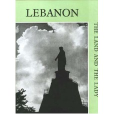 Lebanon, The Land and The Lady