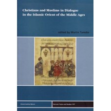 Christian and Muslims in Dialogue in the Islamic Orient of the middle ages